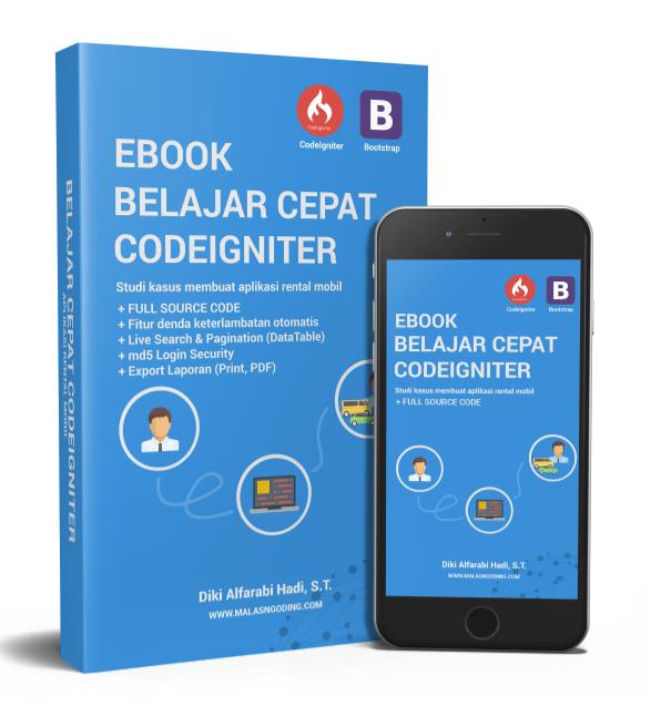 Ebook Belajar Cepat CodeIgniter Dengan Studi Kasus Membuat Aplikasi Rental Mobil