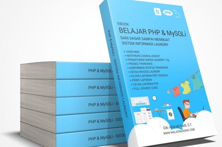 Ebook Belajar PHP dan MySQLi Dari Dasar Sampai Membuat Sistem Informasi Laundry