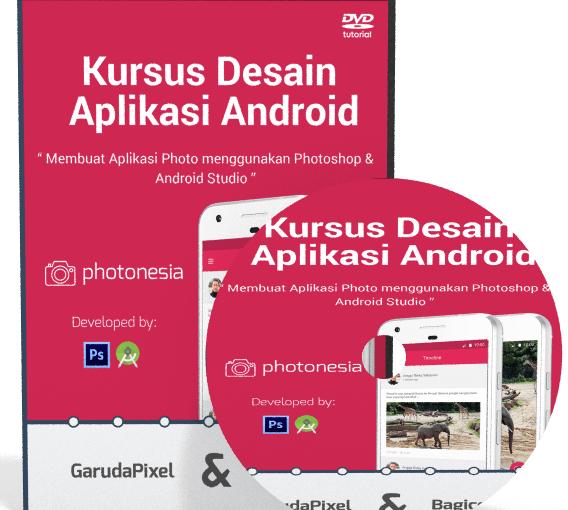 Video Tutorial Desain Aplikasi Android Dengan Photoshop dan XML